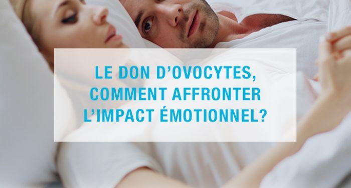 Le don d'ovocytes, comment affronter l'impact émotionnel ?