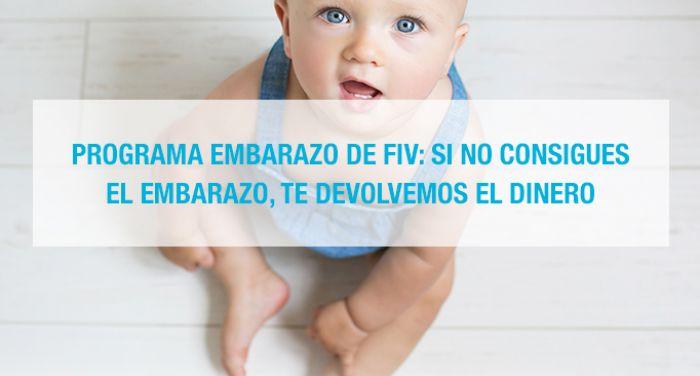 Programa embarazo de FIV: tres ciclos o te devolvemos el dinero