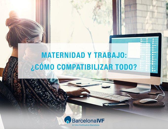 Maternidad y trabajo: ¿cómo compatibilizar todo?
