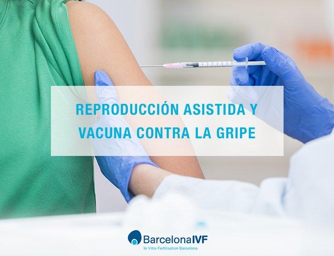 Reproducción asistida y vacuna contra la gripe