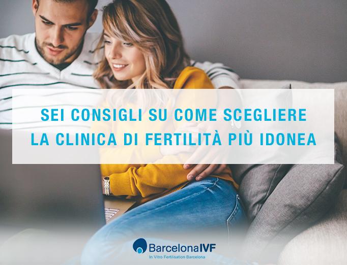 Come scegliere la clincia di fertilità? Quali sono i criteri importanti prima di decidere? In questo articolo ti indichiamo i 6 aspetti da tenere in conto.