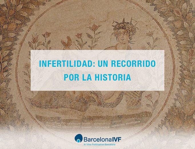 infertilidad un recorrido por la historia