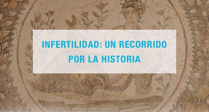 Infertilidad: un recorrido por la historia