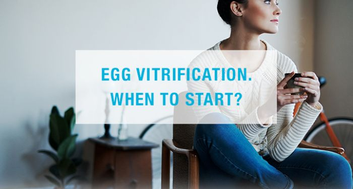 Egg Vitrification. When to start?