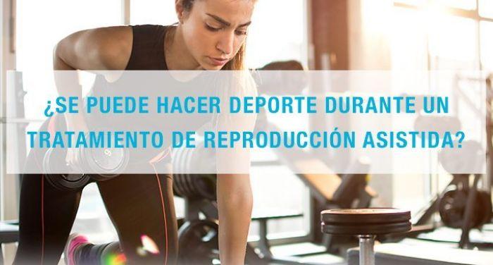 Deporte durante un tratamiento de reproducción asistida y en el embarazo