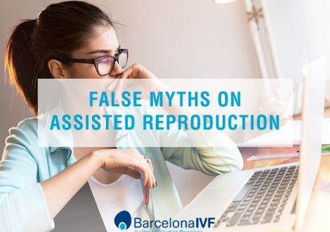 False myths on assisted reproduction